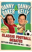 Classic Football Debates Settled Once and for All