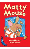 Matty Mouse
