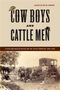 Cowboys and Cattle Men