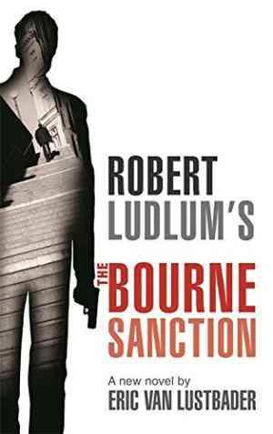 Robert LudlumS The Bourne Sanction
