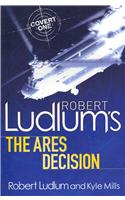 Robert Ludlums the Ares Decision