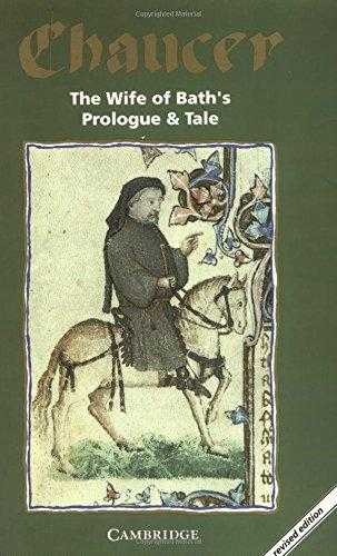 The Wife of Baths Prologue and Tale