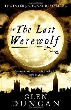 Last Werewolf (The Last Werewolf 1)