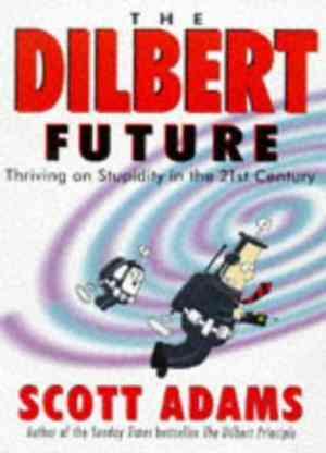 Dilbert Future...