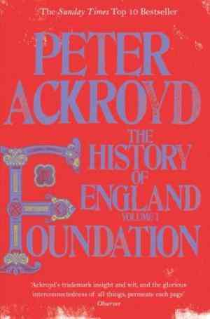 Foundation by Peter Ackroyd - Bookchor