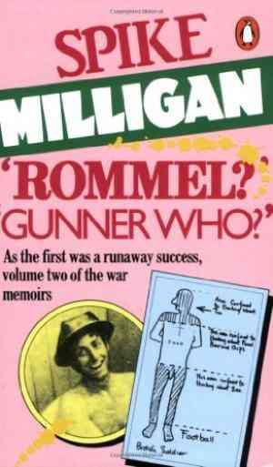 Rommel? Gunner...