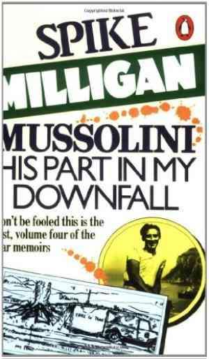 Mussolini: His...
