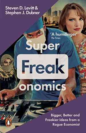 "Superfreakonomics"""