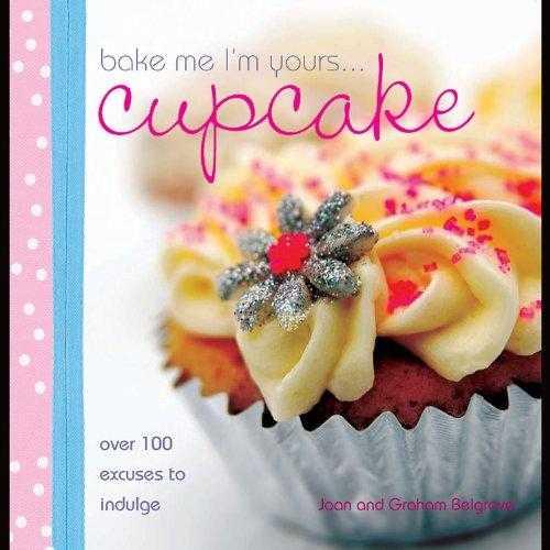 Bake Me Im Yours...Cupcake