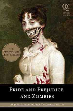 Pride-and-Prejudice-and-Zombies:-The-Classic-Regency-Romance-Now-with-Ultraviolent-Zombie-Mayhem