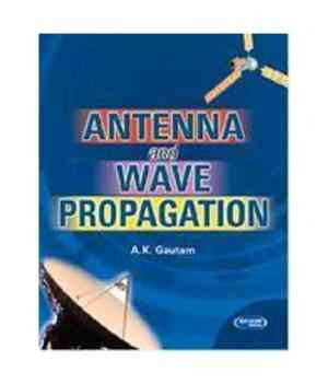 Antenna And Wave Propagation by A K  Gautam - Bookchor