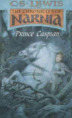 Prince Caspian...