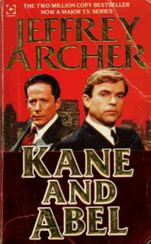 Kane and Abel ...
