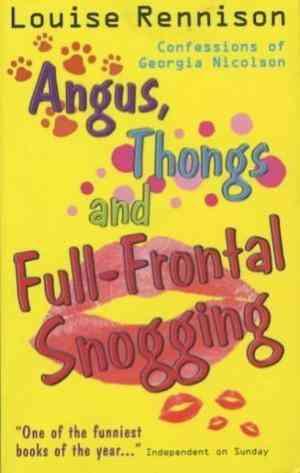 Angus, Thongs ...