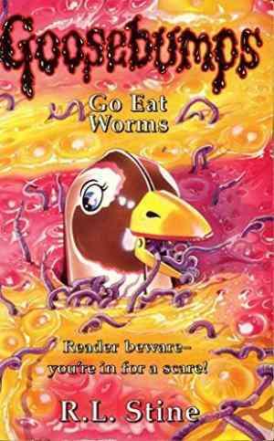 Go Eat Worms! ...