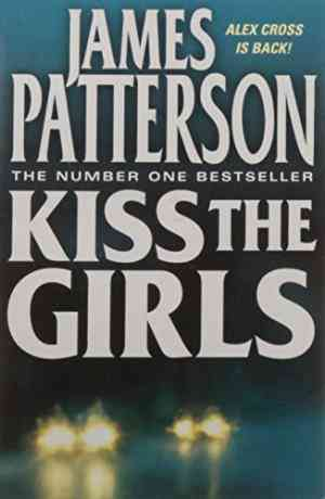 Kiss the Girls...