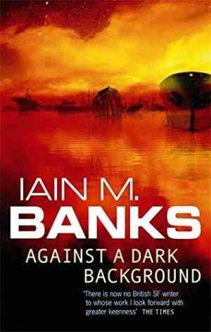 Against a Dark...
