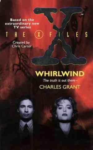 X-FILES: WHIRL...