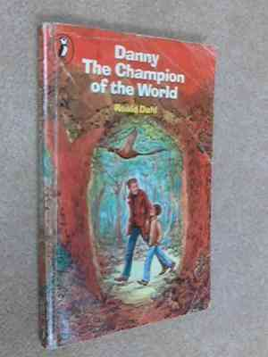 Danny,-the-Champion-of-the-World-(Puffin-Books)