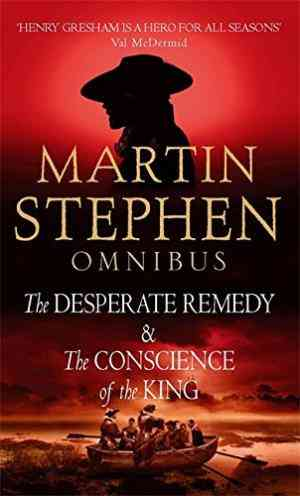 The Desperate Remedy: AND The Conscience of the King