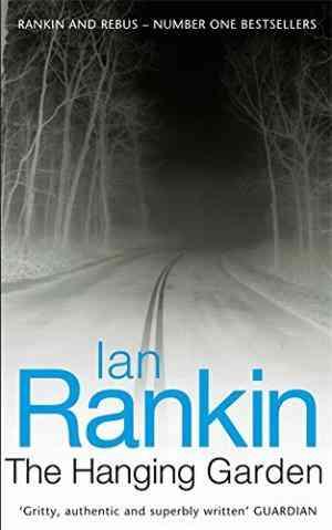 The Hanging Garden (A Rebus Novel)