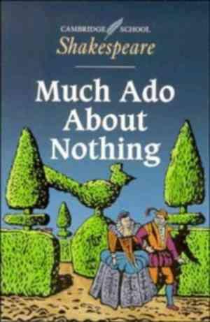 Much Ado about...
