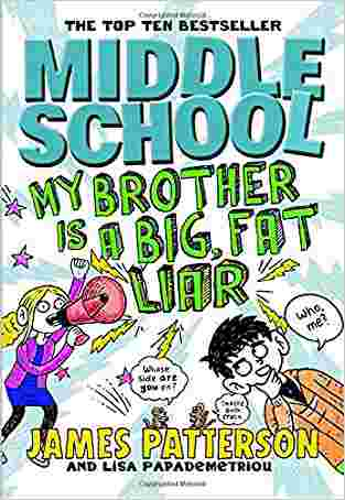 Middle-School:-My-Brother-is-a-Big,-Fat-Liar