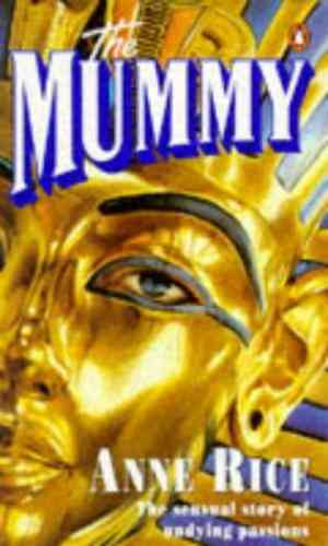 The Mummy, Or ...