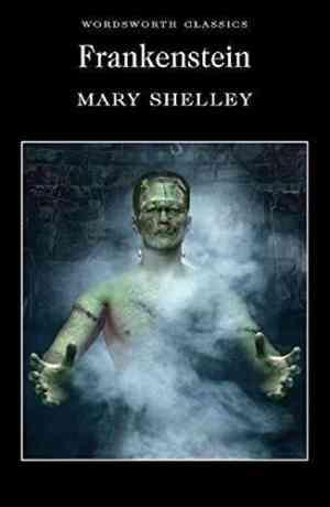 Frankenstein:-Or,-the-Modern-Prometheus-(Wordsworth-Classics)