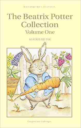 The-Beatrix-Potter-Collection:-Volume-1-(Wordsworth-Childrens-Classics)