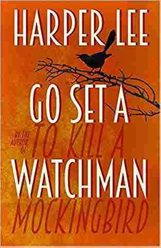 Go Set a Watch...