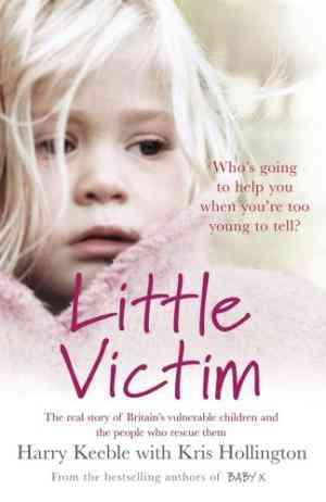 Little-Victim:-Britain's-Vulnerable-Children-and-the-Cops-Who-Rescue-Them