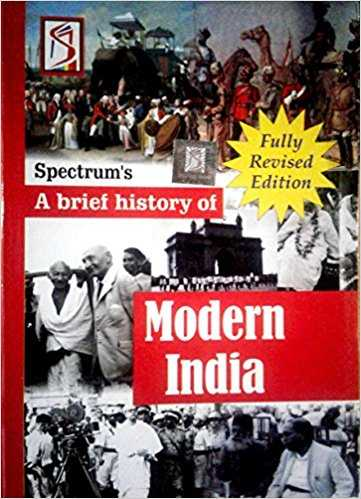 SPECTRUM A BRIEF HISTORY OF MODERN INDIA by Rajiv Ahir - Bookchor