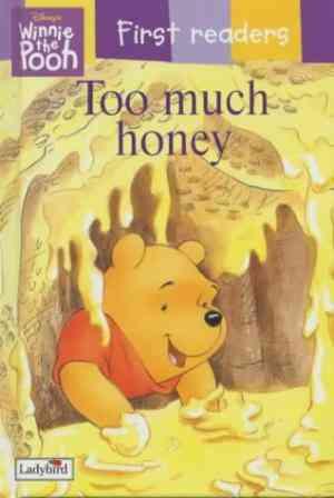 Too Much Honey...