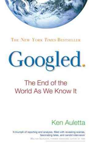Googled:-The-End-of-the-World-as-We-Know-It