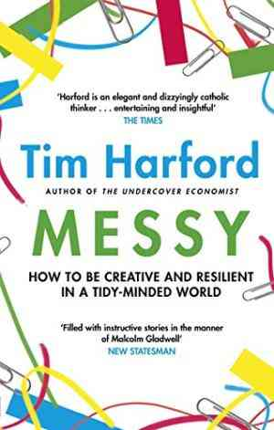 Messy:-How-to-Be-Creative-and-Resilient-in-a-Tidy-Minded-World