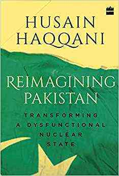 Reimagining-Pakistan:-Transforming-a-Dysfunctional-Nuclear-State