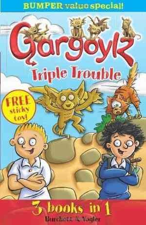 Gargoylz Tripl...