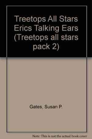 Eric's-Talking-Ears-(Oxford-Reading-Tree:-Tree-Tops-All-Stars)