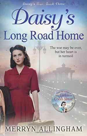 Daisy's-Long-Road-Home-(Daisy's-War-#3)