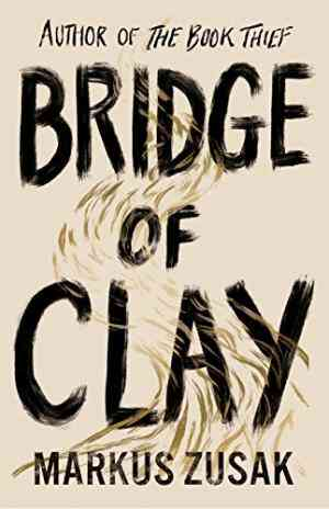 Bridge of Clay...