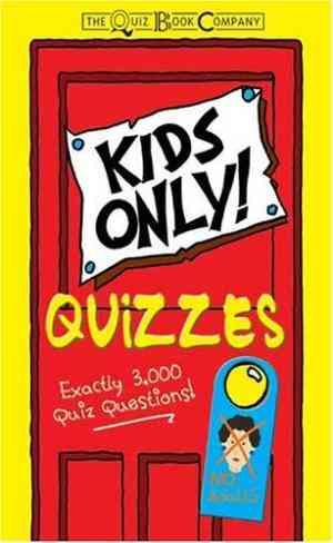 Kids Only Quiz...