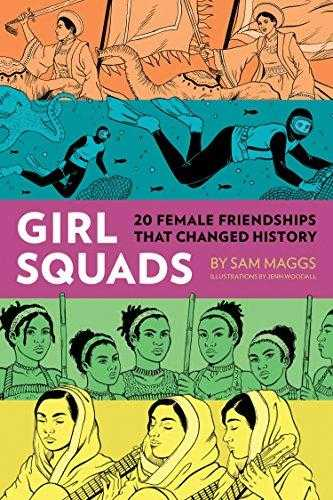 Girl-Squads:-20-Female-Friendships-That-Changed-History