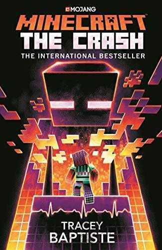 Minecraft:-The-Crash:-An-Official-Minecraft-Novel