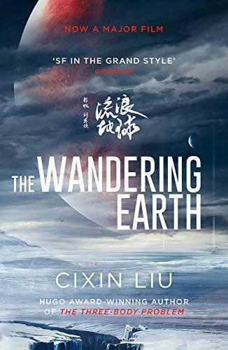 The-Wandering-Earth:-Film-Tie-In