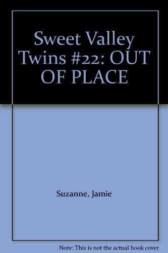 Out-of-Place-(Sweet-Valley-Twins,-#22)