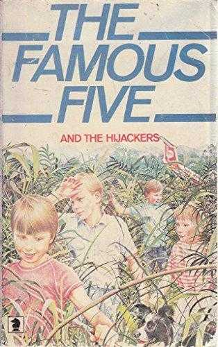 The-Famous-Five-And-The-Hijackers-(The-Famous-Five:-Claude-Voilier-Sequels,-#13)