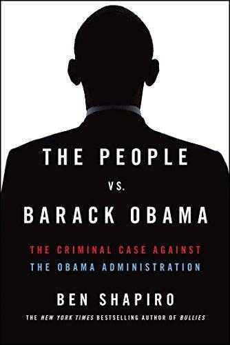 The-People-vs.-Barack-Obama:-The-Criminal-Case-Against-the-Obama-Administration