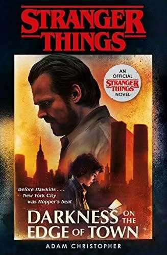 Stranger-Things:-Darkness-on-the-Edge-of-Town:-The-Second-Official-Novel