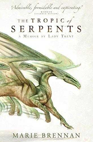 The-Tropic-of-Serpents-(The-Memoirs-of-Lady-Trent-#2)